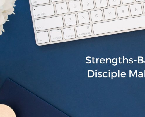 strengths based disciple making