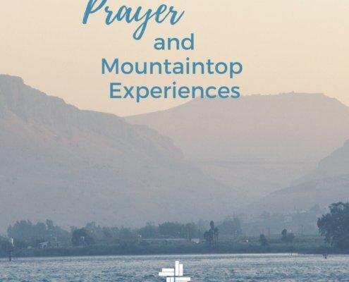 prayer and mountaintop experiences sara thomas