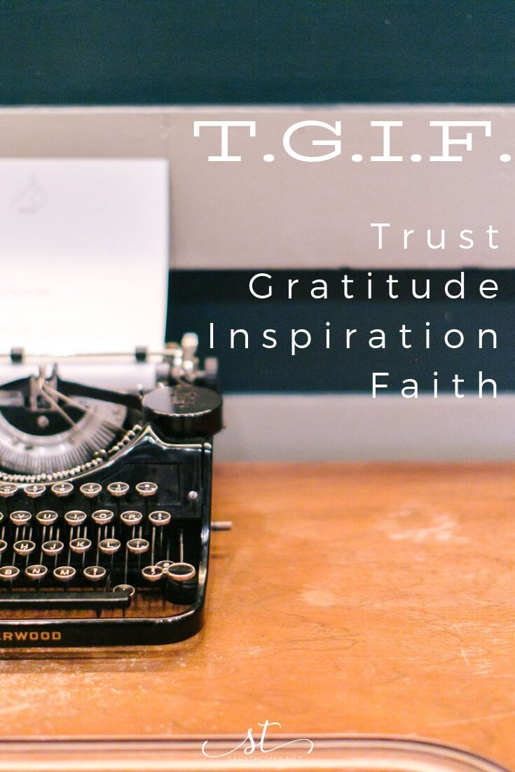 Answer four questions: ❶ What am I TRUSTING? ❷ For whom or what am I GRATEFUL? ❸ What is INSPIRING me? ❹ How am I practicing FAITH? #faith #reflection #tgif #trust #gratitude #inspiration #sarathomas Sara Thomas Coach