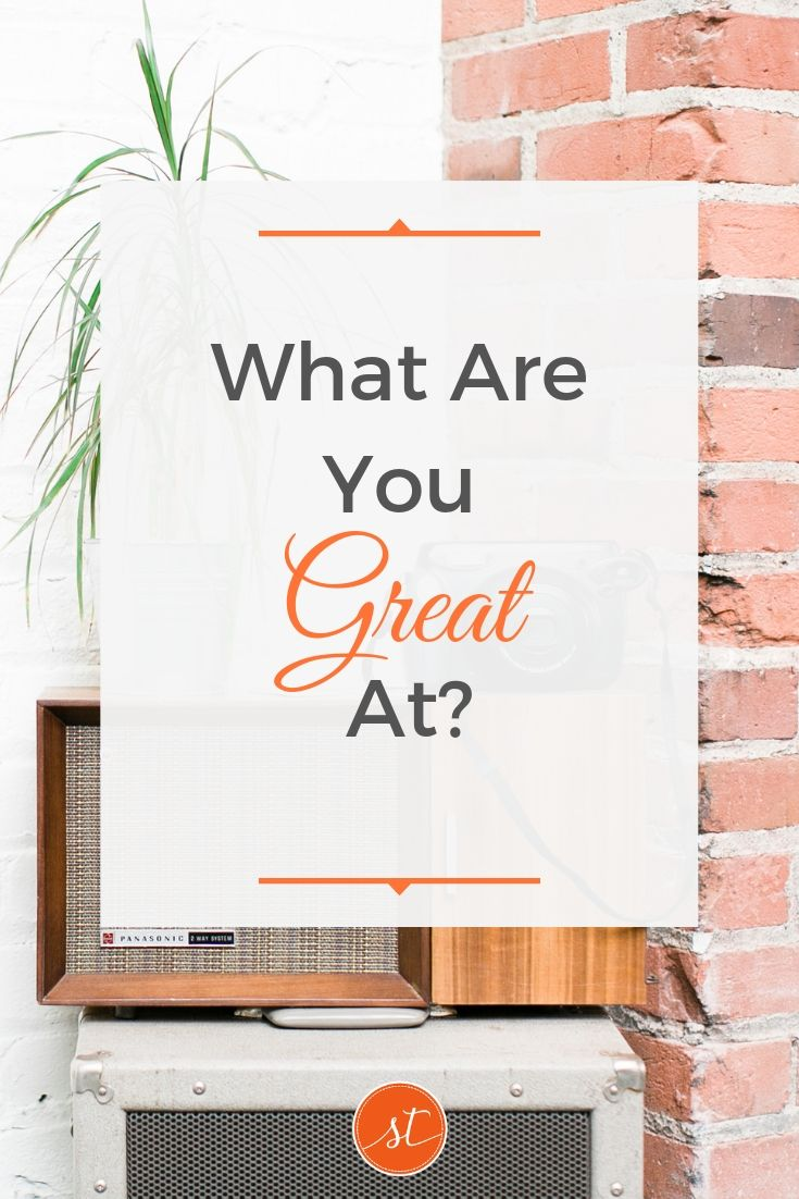 What Are You Great At? Sara Thomas